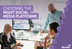 Choosing the Right Social Media Platforms Marketo